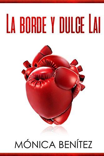 La borde y dulce Lai: colección EyL Libro 1 (Spanish Edition)