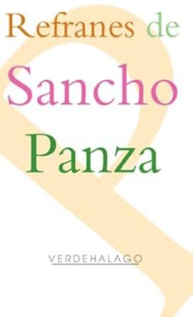 Refranes de Sancho Panza (Spanish Edition) - Kindle edition by Antonio