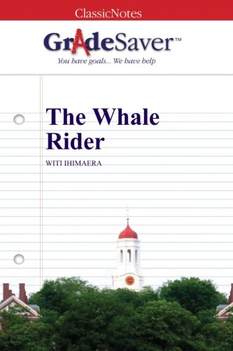 the whale rider quotes and analysis  gradesaver  the whale rider study guide