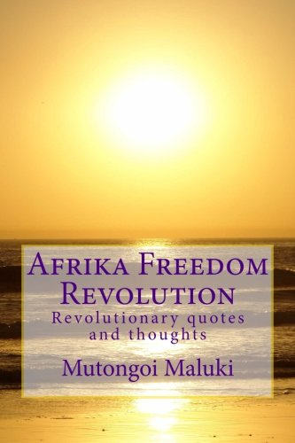 Read Online Afrika Freedom Revolution: Revolutionary quotes and thoughts ebook