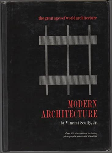 Modern Architecture The Architecture Of Democracy Vincent Scully