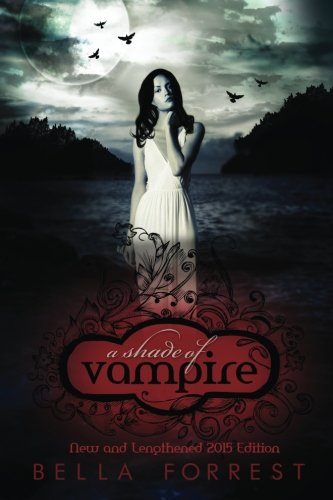 Book cover from A Shade Of Vampireby Bella Forrest
