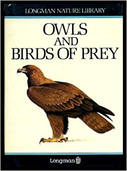 Book Owls and birds of prey (Longman nature library)