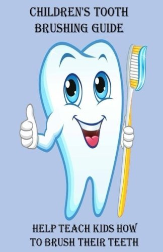Childrens Tooth Brushing Guide