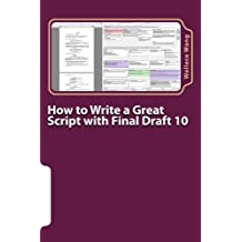 How to Write a Great Script with Final Draft 10