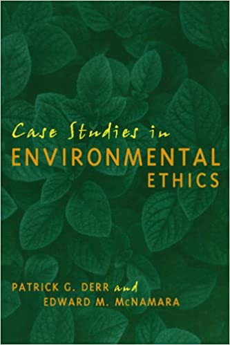 Case Studies Environmental Ethics Patrick