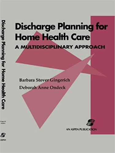 Home health care discharge planning