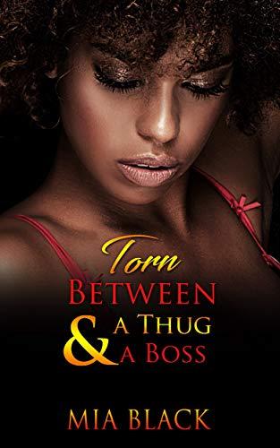 Torn between A Thug & A Boss (complicated love series Book 1)