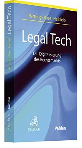 Legal Tech: Die Digitalisierung des Rechtsmarkts