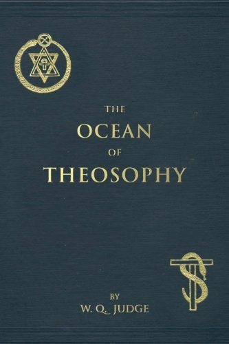 The-Ocean-of-Theosophy-An-Overview-of-the-Basic-Tenets-of-the-Theosophical-Philosophy