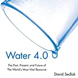 #6: Water 4.0: The Past, Present, and Future of the World's Most Vital Resource