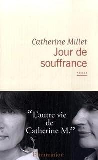 Jour de souffrance, Millet , Catherine