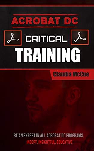 Acrobat DC Critical Training: Essential Adobe Document Cloud