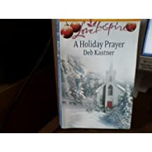 A Holiday Prayer (HeartWarming : Love Inspired)
