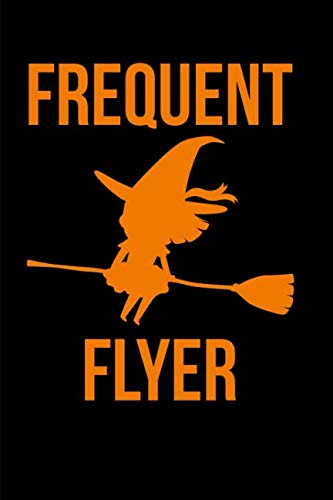Frequent Flyer Halloween Witch Notebook: Blank Lined Journal -