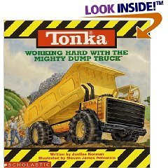 Working Hard with the Mighty Dump Truck, Working Hard With The Mighty Loader, Working Hard With The Busy Fire Truck, Highway Trucks, Working Hard With The Mighty Tractor Trailer and Bulldozer (TonKa, 5 Books) ()