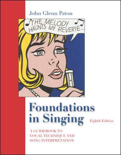Foundations in Singing: A Guidebook to Vocal Technique and Song Interpretation