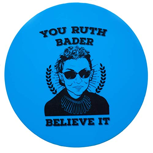 Silicone Jar Grip HUGE!! 80% OFF!! You Ruth Bader Believe It, 5 Inches in Diameter Gripper Pad, R.B.G. Ruth Ginsburg Funny, Thick Round Pad, Durable Bottle Opener