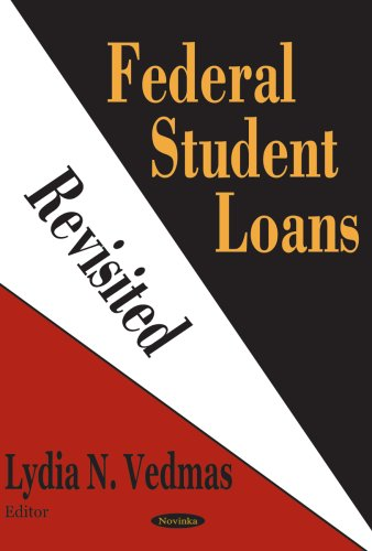 Federal Student Loans Revisited