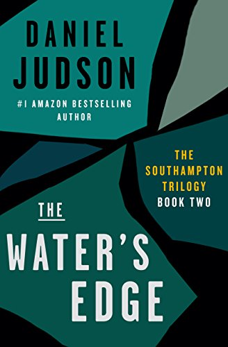 The Water's Edge (Book Two of The Southampton Trilogy; Revised March 2013 2) (Southampton Beds)
