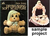 Drybrushing Soft Sculpture, Dona Snipes, 0916809137