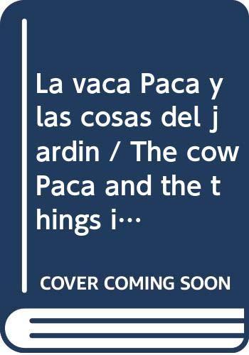 Vaca paca y las cosas del jardin, la: Amazon.es: Beascoa: Libros