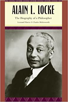 Alain L. Locke: The Biography of a Philosopher by Harris Leonard Molesworth Charles (2010-05-15)