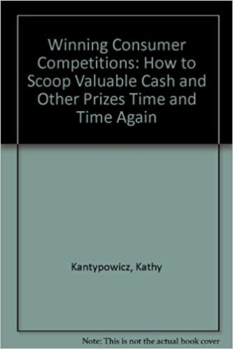Book Winning Consumer Competitions: How to Scoop Valuable Cash and Other Prizes Time and Time Again
