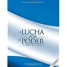 La lucha por el poder: El poder o la guerra (Spanish Edition)