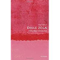 Émile Zola: A Very Short Introduction (Very Short Introductions)