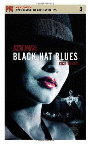 Geek Mafia: Black Hat Blues (PM Fiction)