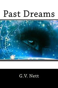 Past Dreams (Delphinus Trilogy Book 2) by [Nett, G.V.]