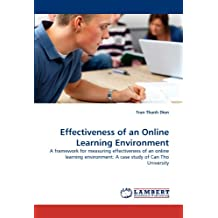 Effectiveness of an Online Learning Environment: A framework for measuring effectiveness of an online learning...