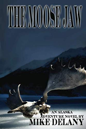 The Moose Jaw: Rings Upon the Water (The Fergus O'Neill Series) (Volume 1)