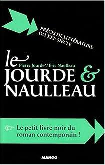 Le Jourde et Naulleau : Précis de littérature du XXIe siècle par Naulleau