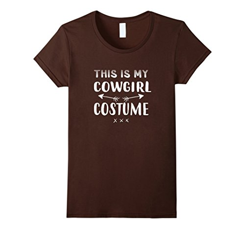 Womens Funny THIS IS MY COWGIRL COSTUME Halloween T-Shirt Medium (Cowgirl Dress Up Ideas)
