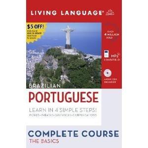 Brazilian Portuguese: Complete Course: The Basics [With 4 CDs and Portuguese-English/English-Portuguese Dictionary]