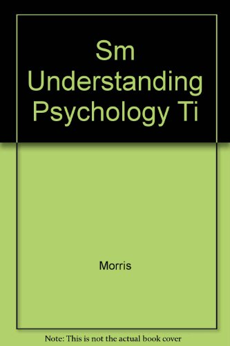 Sm Understanding Psychology Ti