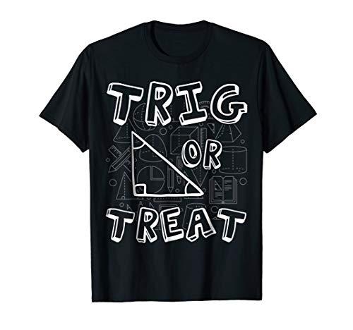 Trig or Treat Halloween Costume Math Teacher Trig Tshirt -