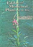 img - for Edible and Medicinal Plants of the West book / textbook / text book
