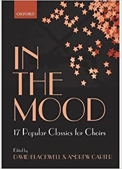 in-the-mood-17-choral-arrangements-of-classic-popular-songs-lighter-choral-repertoire