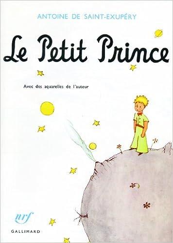 Amazon Fr Le Petit Prince Antoine De Saint Exupery Livres