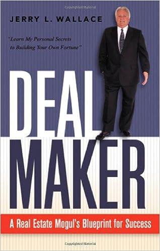 Dealmaker a real estate moguls blueprint for success jerry l dealmaker a real estate moguls blueprint for success jerry l wallace 9781564149497 amazon books malvernweather Choice Image