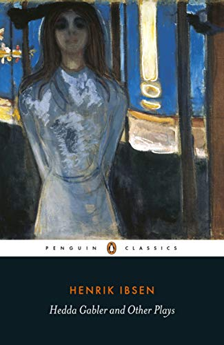 Hedda Gabler and Other Plays (A Very Short Ghost Story In English)