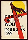 Journey of the Wolf, Douglas Day, 0689107714