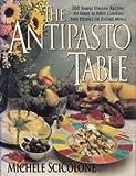 The Antipasto Table, Michele Scicolone, 0688101240