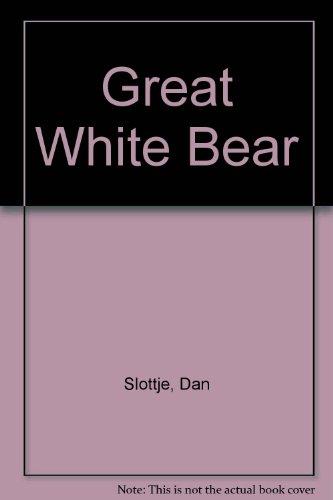 Great White Bear - Great White Bear