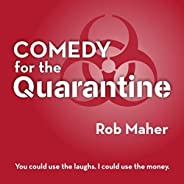 Comedy for the Quarantine