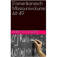 D'amerikanesch Missiounsvolume 44-49 (Luxembourgish Edition)