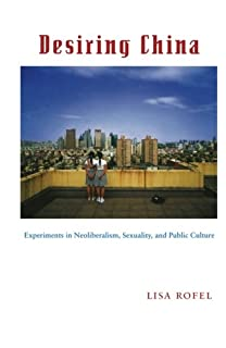 The anthropology of china china as ethnographic and theoretical desiring china experiments in neoliberalism sexuality and public culture perverse modernities fandeluxe Choice Image